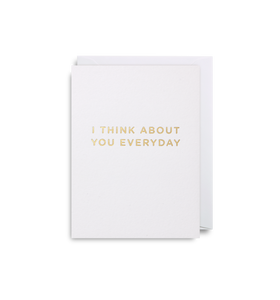 I Think About You Everyday Mini Card | Paper & Cards Studio