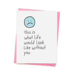What Life Would Look Like | Paper & Cards Studio