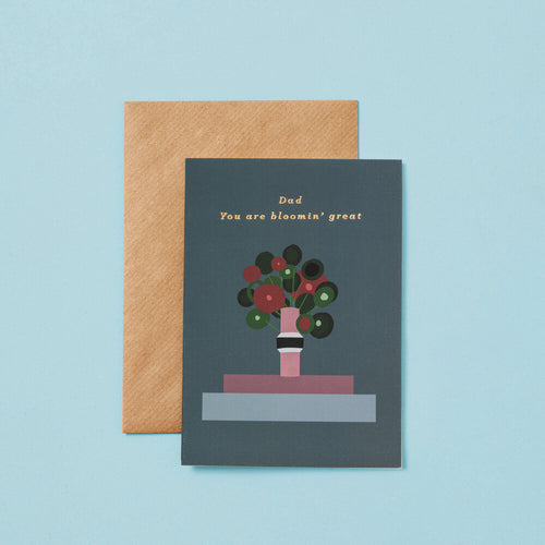 Dad, You Are Bloomin Great | Paper & Cards Studio