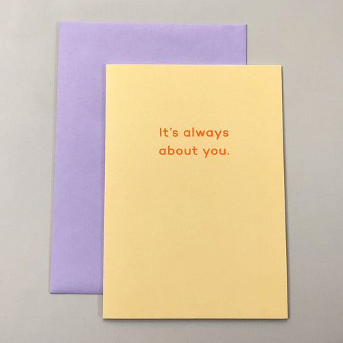 It's Always About You | Paper & Cards Studio