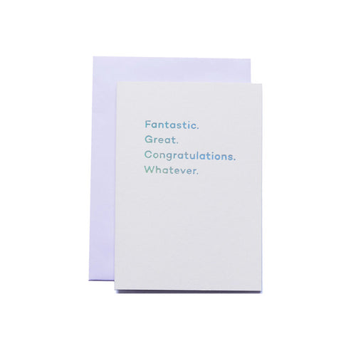 Fantastic. Great. Congratulations. Whatever. | Paper & Cards Studio