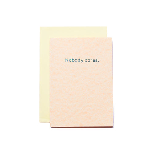 Nobody Cares | Paper & Cards Studio