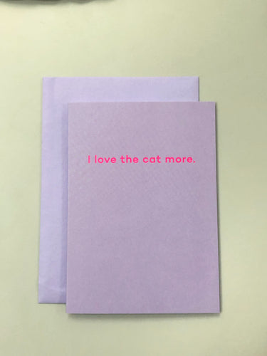 I Love The Cat More | Paper & Cards Studio