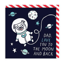 Load image into Gallery viewer, Dad Love You To The Moon and Back Square Card | Paper & Cards Studio