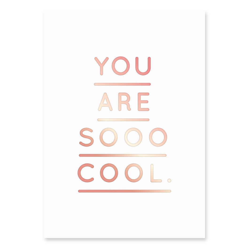 You Are Sooo Cool Postcard | Paper & Cards Studio