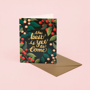 The Best Is Yet To Come | Paper & Cards Studio
