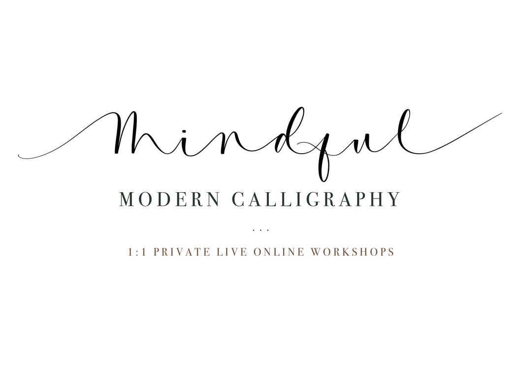 Private 1:1 Live Online - Introduction to Mindful Modern Calligraphy Workshop