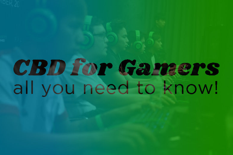 CBD for Gamers: how it works!