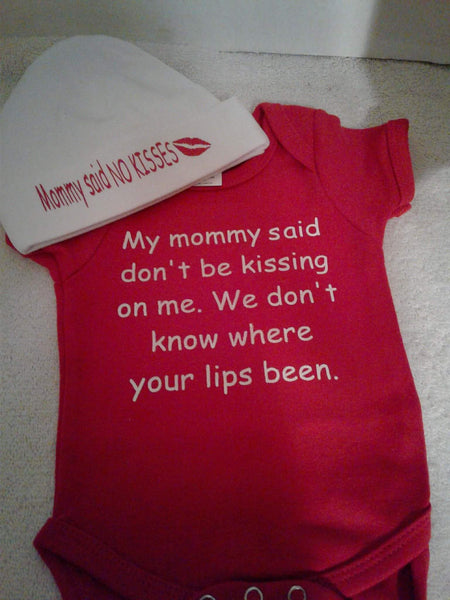 Mommy said no kisses hat and bodysuit