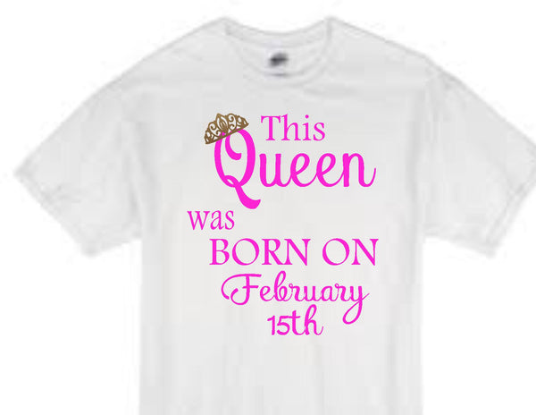 This Queen was born on February 15th white t-shirt