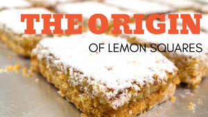 The Origin of Lemon Squares