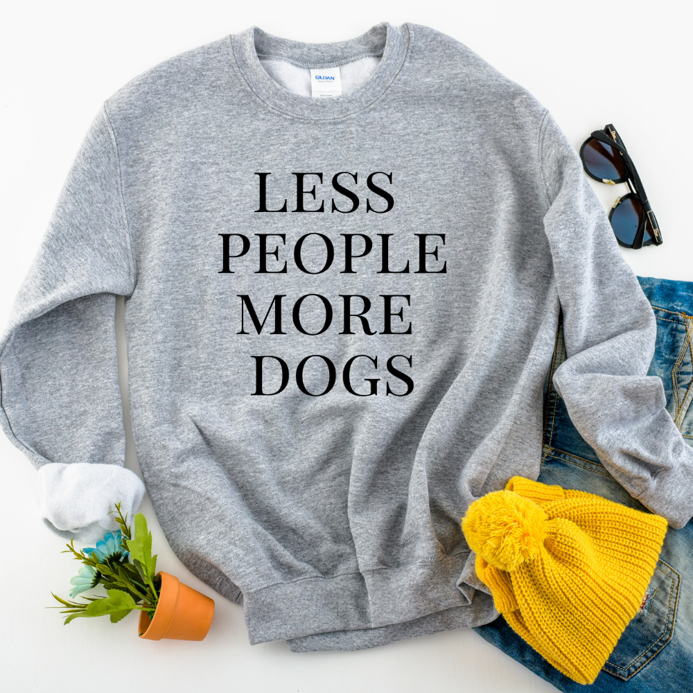 Less People More Dogs - Unisex Sweatshirt