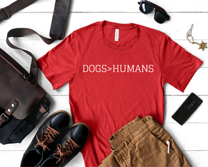 Dogs > Humans - Unisex Crew T-Shirt