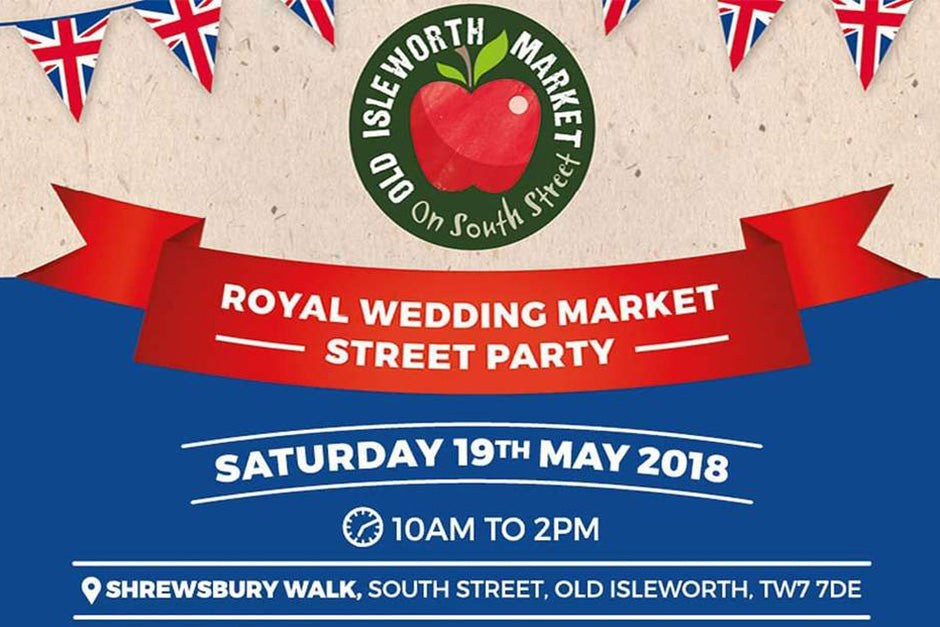 Royal Wedding Market/Street Party and Pie Fest