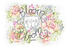 Load image into Gallery viewer, Bloom Girl Bloom