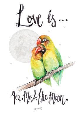 'Love is... You, me and the moon' - love birds by the moon Illustration
