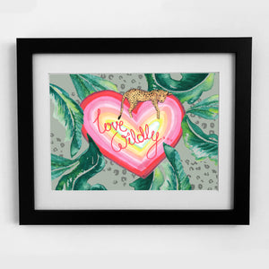 'LOVE WILDLY' PRINT