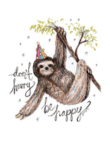 Load image into Gallery viewer, 'Don't Hurry, Be Happy' Sloth Illustration