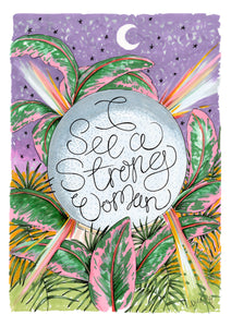 'I See a Strong Woman' Crystal Ball -IWD
