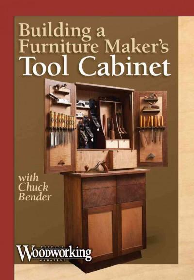 Building a Furniture Maker's Tool Cabinet