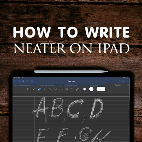 How To Write Neater on iPad