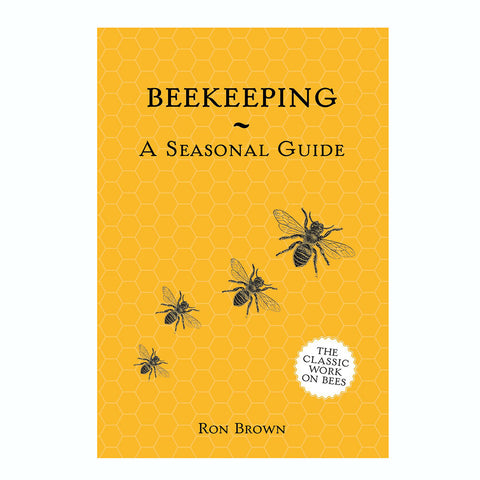 Beekeeping - A Seasonal Guide
