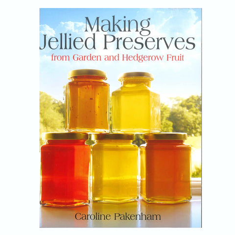 Making Jellied Preserves from Garden and Hedgerow Fruit