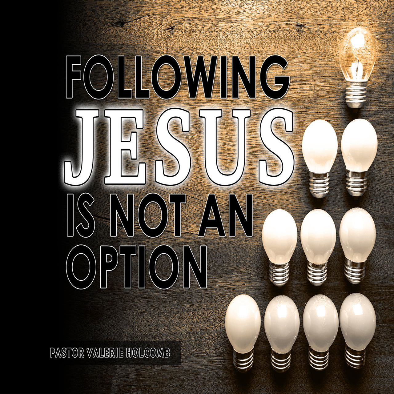 Following Jesus Is Not An Option Series