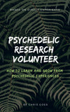 Psychedelic Research Volunteer T-shirt + psychedelic ebook