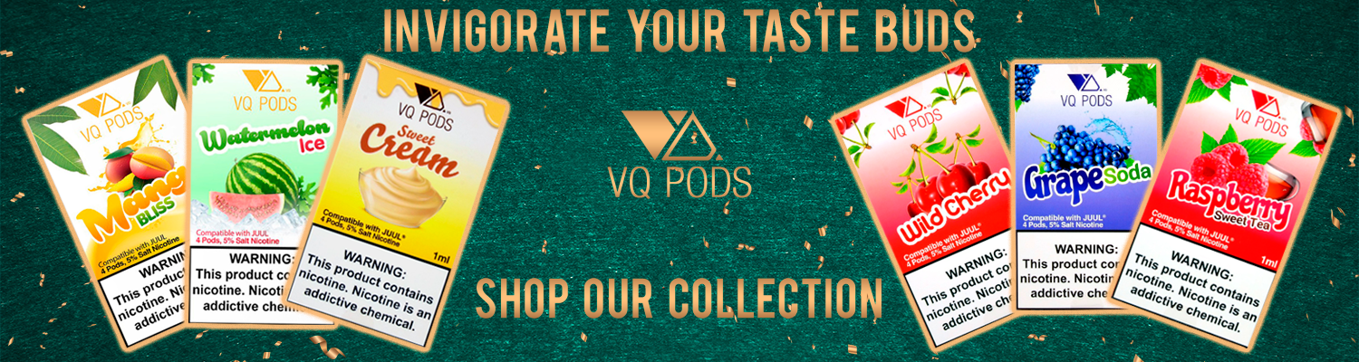 VQ Pods - Accessories and Pods Compatible with JUUL