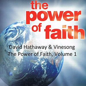 The Power of Faith - Volume 1