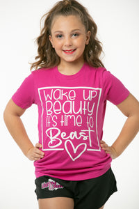 Wake Up Beauty it's Time to Beast Hot Pink Short Sleeve Shirt