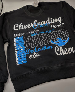 Cheer Determination and Dedication Crew-neck Sweatshirt - Blue