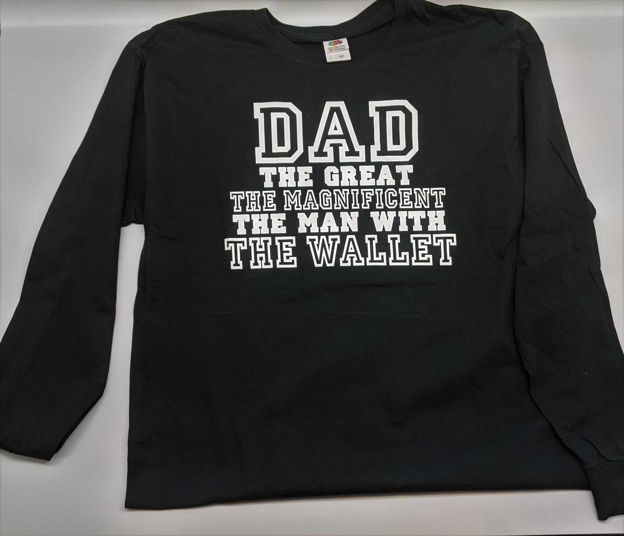 Dad the great the man with the wallet Long Sleeve Black Shirt