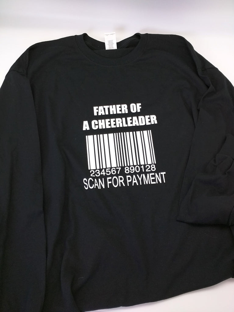 """Father of a Cheerleader Scan Here""  Shirt"