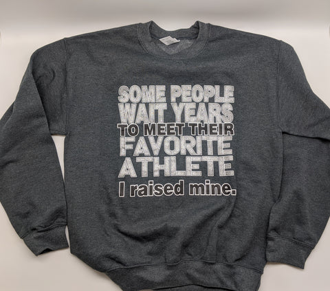 Some people wait years...I raised mine Crew-neck Sweatshirt
