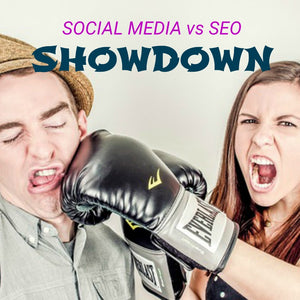 Social Media vs SEO Showdown - Who wins?