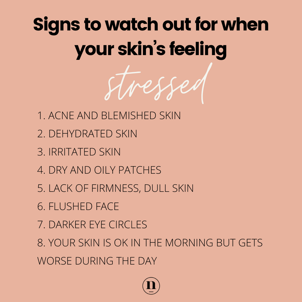 Native Essentials Signs your skin is stressed