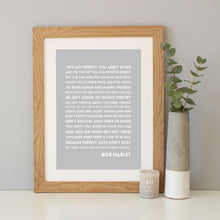 Bob Marley 'He's Not Perfect' Quote Print