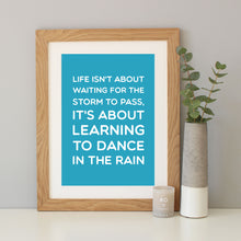 'Dance In The Rain' Inspirational Quote Print