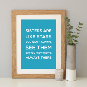 'Sisters Are Like Stars' Quote Print