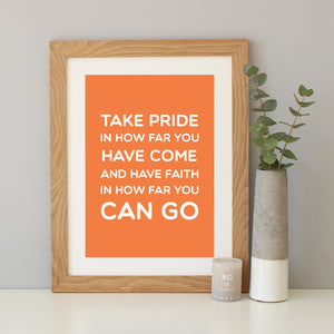 'Take Pride' Inspirational Quote Print