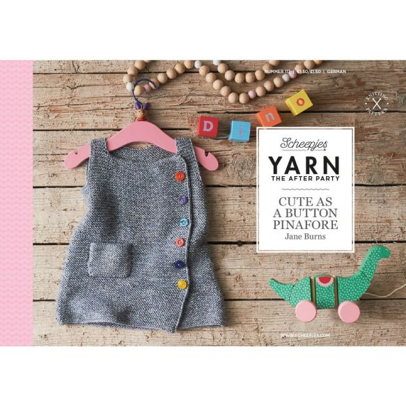 Scheepjes Pattern: YARN The After Party no. 113 Cute Button Pinafore by Jane Burns