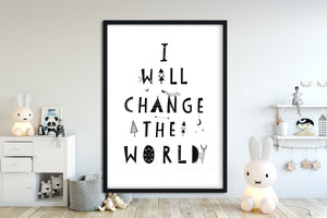 Kinderbild/Poster - I will change the world