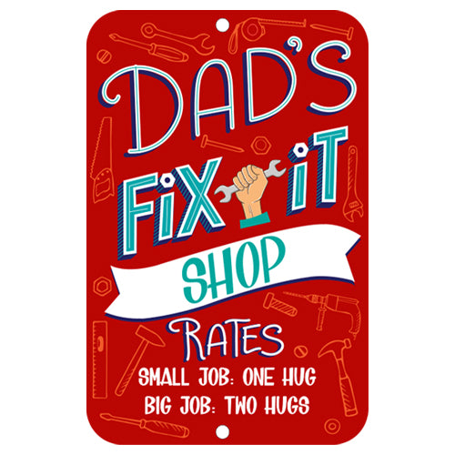 DAD FIX IT SIGN