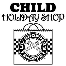 Load image into Gallery viewer, Child Holiday Shop