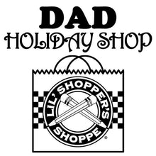 Dad Holiday Shop