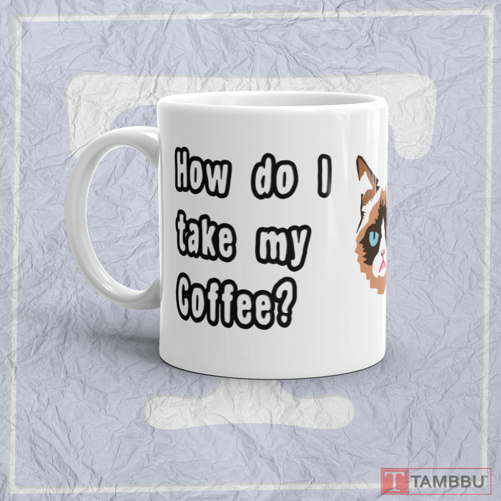 How do I take my Coffee? - Mug