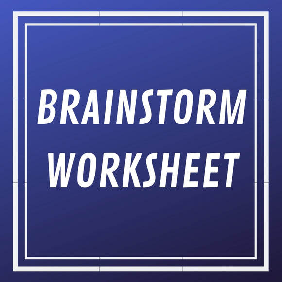Brainstorm Worksheet