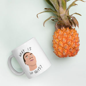 What is up Guys? Mug